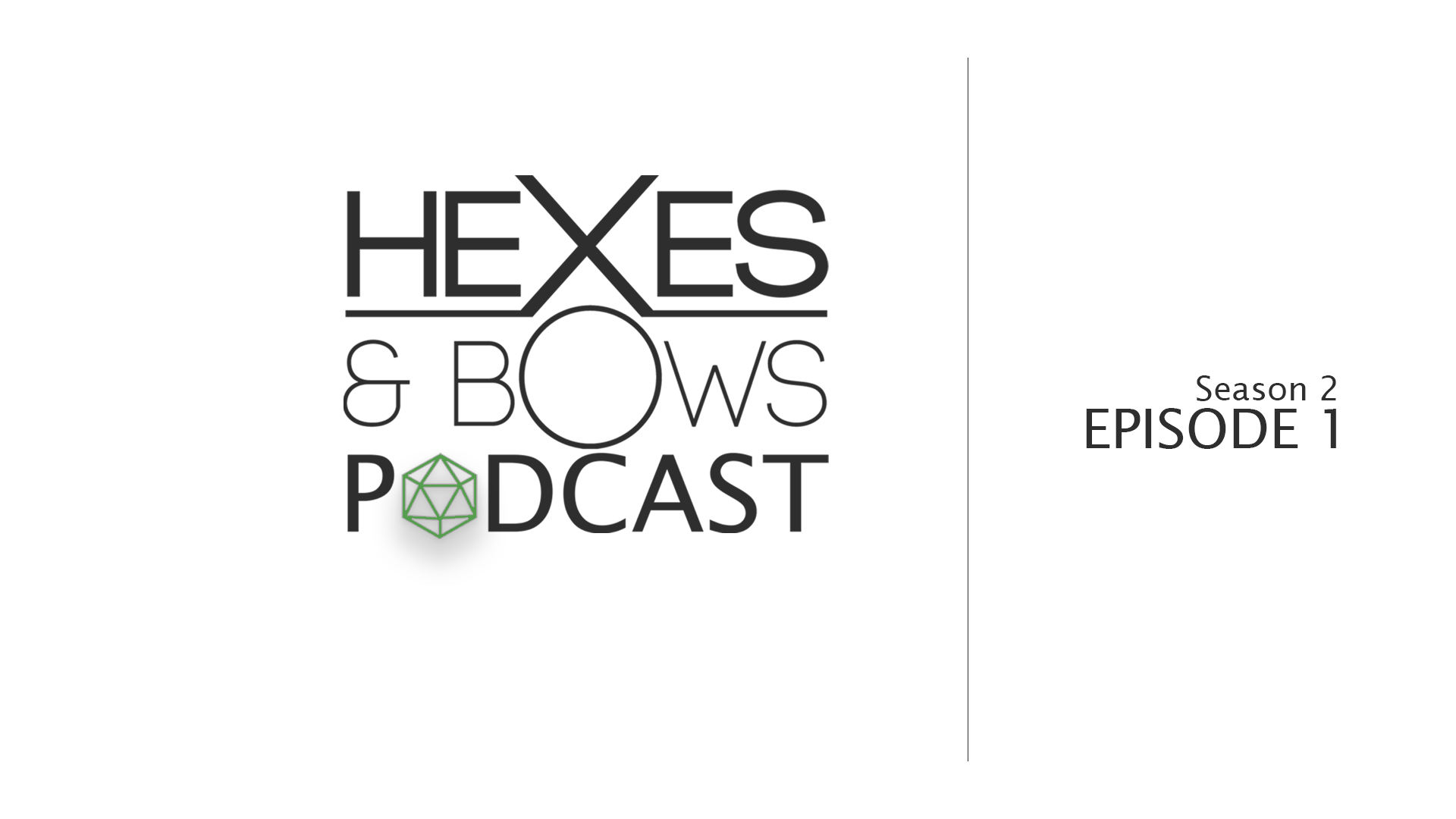 New Year, New Campaign! – Hexes & Bows Podcast S2E1